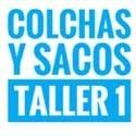 Colchas y Sacos TALLER 1